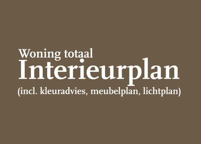 Interieurplan Woning Totaal - Interieuradvies Op Maat Luxury By nature Amsterdam